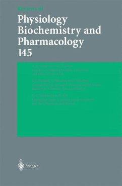 Reviews of Physiology, Biochemistry and Pharmacology 145 - Beitr. v. Kyriakopoulos, A. / Behne, D. / Stanfield, P. R. / Nakajima, S. / Nakajima, Y. / Vothknecht, U. C. / Soll, J.