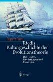 Riedls Kulturgeschichte der Evolutionstheorie