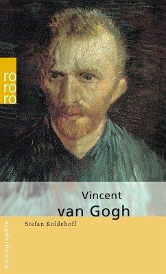Vincent van Gogh - Koldehoff, Stefan