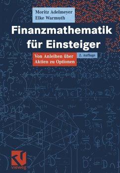 Finanzmathematik für Einsteiger - Warmuth, Elke; Adelmeyer, Moritz