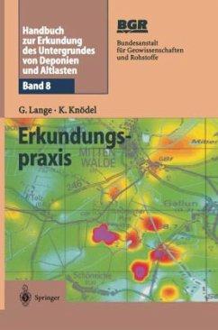 Handbuch zur Erkundung des Untergrundes von Deponien und Altlasten 8 - Lange, G.; Knödel, Klaus