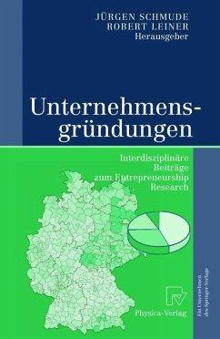 Unternehmensgründungen - Schmude, Jürgen
