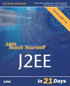 Sams Teach Yourself J2ee in 21 Days - Bond, Martin; Law, Debbie; Longshaw, Andy