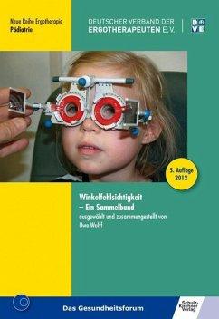 Winkelfehlsichtigkeit - Wulff, Uwe