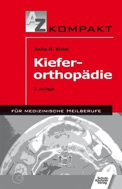 Kieferorthopädie - Kittel, Anita M.