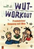 Wut-Workout