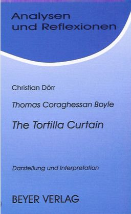 an analysis of past and present in the tortilla curtain by boyles 2 posts published by cel during december 2014 oneaday2013 the tortilla curtain by tc boyle past -- read a book a day for a year present.