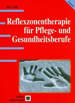 Reflexzonentherapie für Pflege- und Gesundheitsberufe - Lett, Ann