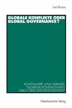 Globale Konflikte oder Global Governance? - Brozus, Lars