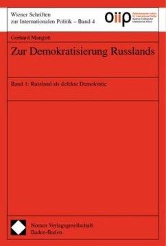 Zur Demokratisierung Russlands 1 - Mangott, Gerhard