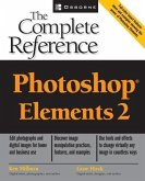 Photoshop Elements 2: The Complete Reference