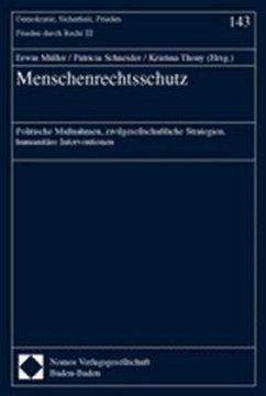Menschenrechtsschutz - Müller, Erwin / Schneider, Patricia / Thony, Kristina (Hgg.)