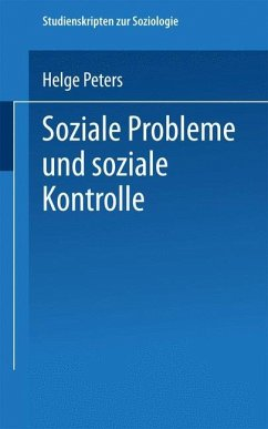 Soziale Probleme und soziale Kontrolle - Peters, Helge