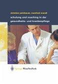 Schulung und Coaching in der Gesundheits- und Krankenpflege