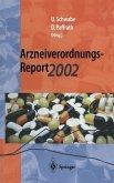 Arzneiverordnungs-Report 2002