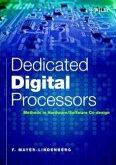 Dedicated Digital Processors: Methods in Hardware/Software Co-Design