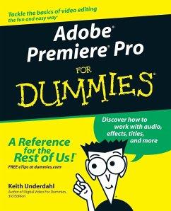 Adobe Premiere 'X' for Dummies, Engl. ed. - Underdahl, Keith
