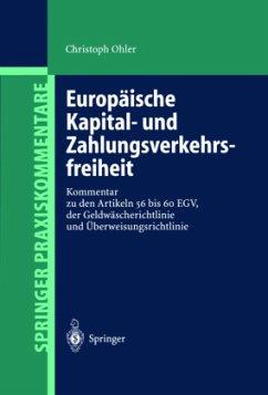 Europäische Kapital- und Zahlungsverkehrsfreiheit - Ohler, Christoph