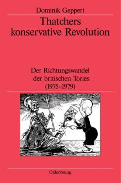 Thatchers konservative Revolution - Geppert, Dominik