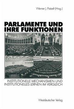 Parlamente und ihre Funktionen - Patzelt, Werner J. (Hrsg.)