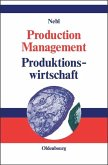 Production Management. Produktionswirtschaft