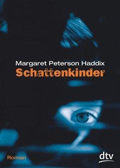 Schattenkinder Bd.1 - Haddix, Margaret Peterson
