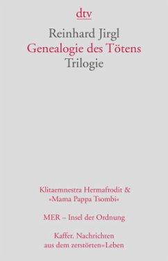 Genealogie des Tötens - Jirgl, Reinhard