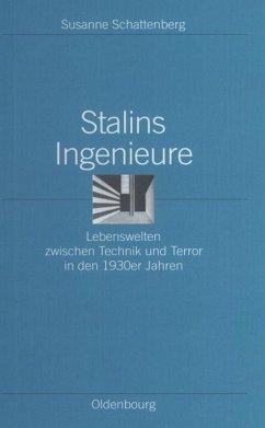 Stalins Ingenieure - Schattenberg, Susanne