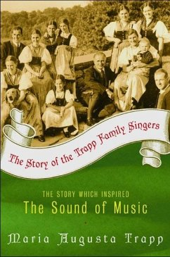 The Story of the Trapp Family Singers - Trapp, Maria A.