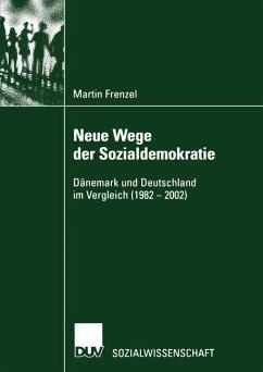 Neue Wege der Sozialdemokratie - Frenzel, Martin