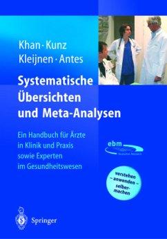 Systematische Übersichten und Meta-Analysen - Khan, K.S.;Kunz, R.;Kleijnen, J.