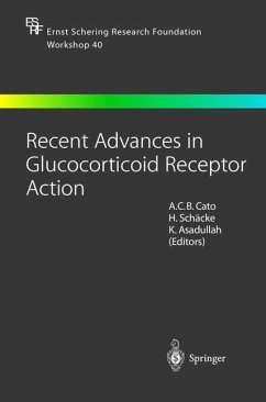 Recent Advances in Glucocorticoid Receptor Action - Cato, A. / Schaecke, H. / Asadullah, K. (eds.)