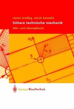 Höhere Technische Mechanik - Kreißig, Reiner;Benedix, Ulrich