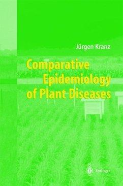 Comparative Epidemiology of Plant Diseases - Kranz, Jürgen