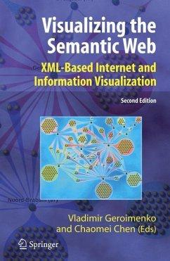 Visualizing the Semantic Web - Geroimenko, Vladimir / Chen, Chaomei (eds.)