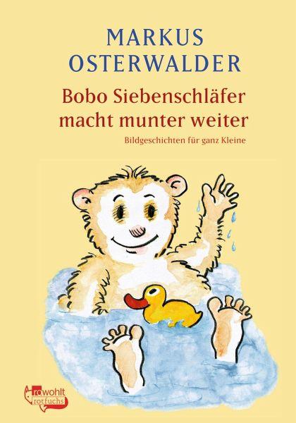 Bobo Siebenschläfer macht munter weiter - Osterwalder, Markus