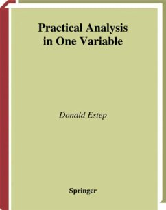 Practical Analysis in One Variable - Estep, Donald