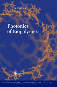 Photonics of Biopolymers - Vekshin, Nikolai L.