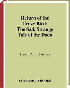 Return of the Crazy Bird: The Sad, Strange Tale of the Dodo - Pinto Correia, Clara