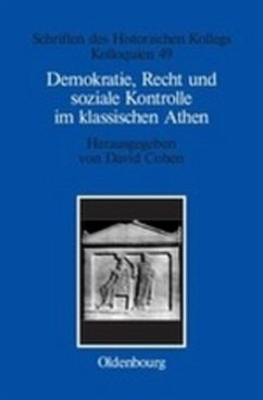 Demokratie, Recht und soziale Kontrolle im klassischen Athen - Müller-Luckner, Elisabeth