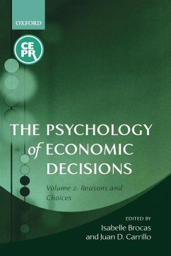 The Psychology of Economic Decisions, Volume 2 - Brocas, Isabelle / Carrillo, Juan D. (eds.)