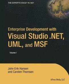 Enterprise Development with Visual Studio .NET, UML, and MSF - Hansen, Eric;Thomsen, Carsten