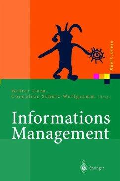 Informationsmanagement - Gora, Walter / Schulz-Wolfgramm, Cornelius (Hgg.)