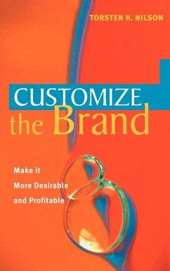 Customize the Brand - Nilson, Torsten H.