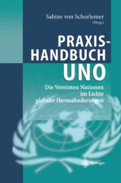 Praxishandbuch UNO - Schorlemer, Sabine von (Hrsg.)