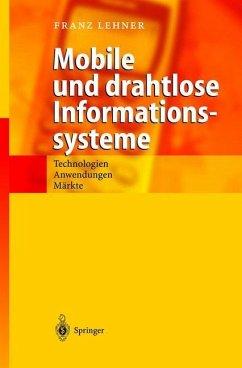 Mobile und drahtlose Informationssysteme - Lehner, Franz