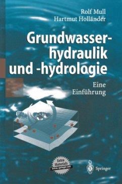 Grundwasserhydraulik und -hydrologie - Mull, Rolf;Holländer, Hartmut