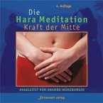 Die Hara Meditation, Kraft der Mitte, 1 Audio-CD