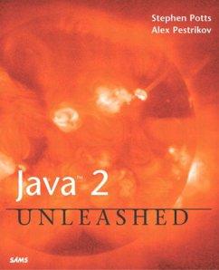 Java 2 Unleashed - Potts, Stephen; Pestrikov, Alex; Kopack, Mike