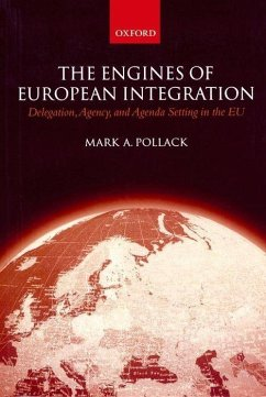 The Engines of European Integration - Pollack, Mark A.